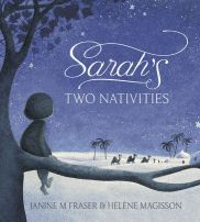 Sarah's Two Nativities by Janine M Fraser, illustrated by Helene Magisson, A heartwarming celebration of Christmas, family and faith by two of Australia's finest picture book creators. Childrens Christmas, Christmas Books, Christmas Time, Christmas Countdown, Harmony Day, Books Australia, Book Creator, Dog Books, Months In A Year