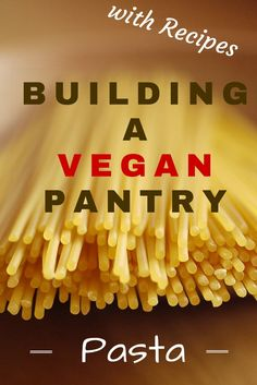 Kitchen Basics: Building a Vegan Pantry with Pasta All about stocking your pantry with pasta, including vegan recipe links to use it all up! Includes some slow cooker recipes! Raw Vegan, Vegan Vegetarian, Vegetarian Recipes, Paleo, Going Vegetarian, Vegetarian Sandwiches, Vegetarian Breakfast, Vegetarian Dinners, Healthy Recipes