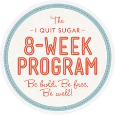 I Quit Sugar 8 Week Program. I'm in! I've 'kindled' the book and set to change my life!