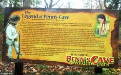 Pennsylvania & Beyond Travel Blog: Historic Penn's Cave and Wildlife Park in Centre Hall - The Legend of Penn's Cave