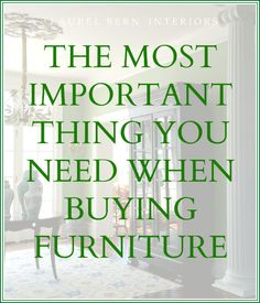 The Most Important Thing You Need When Buying Furniture - laurel home