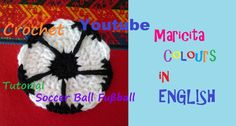 Crochet in English Applique Soccer Ball / Fußball Ball (Part 1) by Maric...