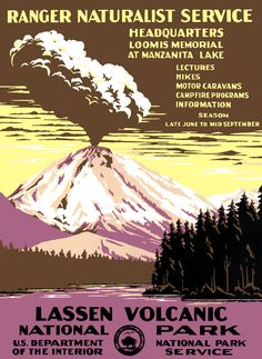 Circa 1938 National Park Service silkscreen poster for Lassen Volcanic National Park.
