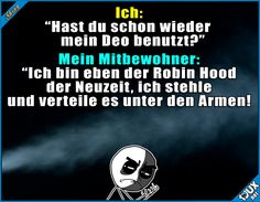 Der Robin Hood der Neuzeit? #Wortspiel #Studentenleben #Studentlife #GutenMorgen #Sprüche #lustig #Mitbewohner Humour