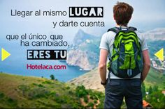 """""""Llegar al mismo lugar, y darte cuenta que el único que ha cambiado eres tu"""" Feliz día te desea Hotealaca.com  Visita www.Hotelaca.com"""