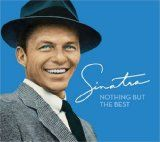 Free MP3 Songs and Albums - BROADWAY  VOCALISTS - Album - $4.99 - Nothing But The Best [The Frank Sinatra Collection]