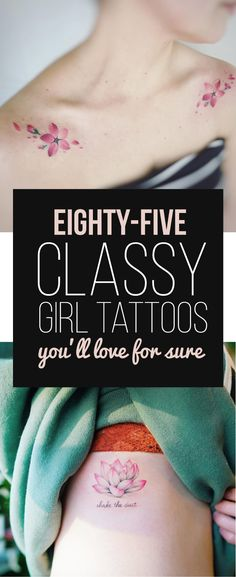 85 Classy Girl Tattoos You'll Love For Sure | TattooBlend