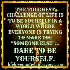 THE TOUGHEST CHALLENGE OF LIFE.. - Love Quotes And SayingsLove ...