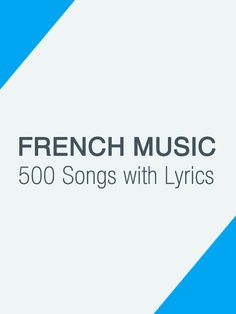 famous French Music Playlist - more than 500 songs 31 hours of music); you can have the lyrics synchronized with the songs aka Karaoke -A good way to practice listening and singing http://www.talkinfrench.com/french-music/