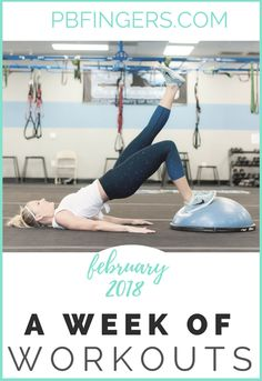 Week of Workouts: February 2018