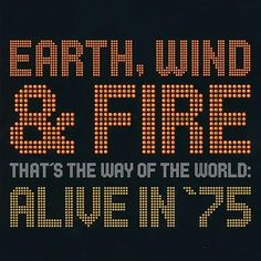 That's The Way Of The World: Alive In 75