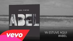 Abel Pintos - Ya Estuve Aquí