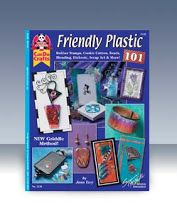 FRIENDLY PLASTIC 101 - Loads of ideas and techniques to create cards, art, bracelets, jewelry and home decor projects.  By Jana Ewy (Recommended!)