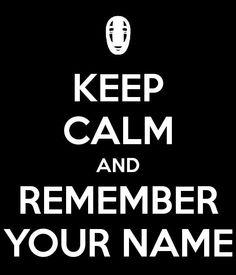 Remember you name...
