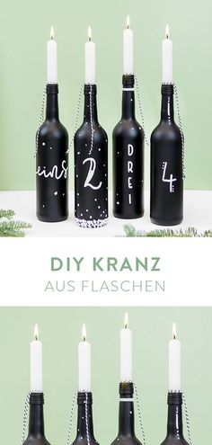 DIY–Adventskranz aus Flaschen It's so easy to make an advent wreath from bottles, blackboard spray and chalk markers. Make your Christmas a DIY party and make your Advent wreath easy yourself. Advent Wreath, Diy Wreath, 1 Advent, Wreath Making, Diy Bottle, Bottle Crafts, Diy Fest, Decoration Entree, Diy Crown