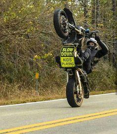 Slow Down Kids Playing - Supermoto Wheelie Dirtbike Memes, Motocross Funny, Motorcycle Memes, Motorcross Bike, Girl Motorcycle, Motorcycle Touring, Triumph Motorcycles, Cool Motorcycles, Bobbers