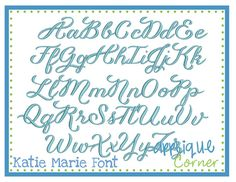 "Katie Marie Embroidery Font  These letters come in 1"", 1.5"", 2"", 2.5"", 3"", 3.5"", 4.5"" sizes"