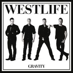 Gravity By: Westlife