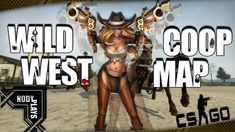CS:GO - The Good, The Bad  and the N0dy - ( Coop Mission Western) Part 1 West Map, Cs Go, Horse Riding, Westerns, Counter, Wonder Woman, Good Things, Superhero, Fun