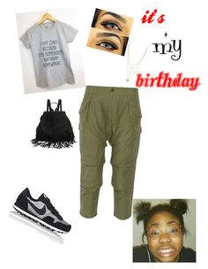 """""""Forgot it was my own birthday today!"""" by q-griffin on Polyvore featuring NLST and NIKE"""