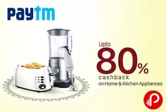 Paytm is offering upto 80% off on kitchen appliances. Offer valid on over 1000+ products.  http://www.paisebachaoindia.com/get-upto-80-cashback-on-kitchen-appliances-paytm/
