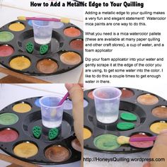 How to add metallic effect to your quilling