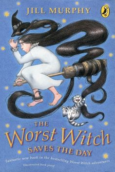 The Worst Witch Saves The Day (The Worst Witch Series, by Jill Murphy Jill Murphy, J M Barrie, Witch Series, Book Series, Science Fiction Authors, Witch Signs, The Worst Witch, Day Book, Save The Day