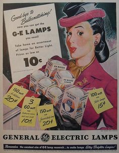 General Electric Mazda Lamps Light Bulbs - oh the style of it! Dressing up to go shopping for lightbulbs, those were the days! Retro Ads, Vintage Ads, Vintage Prints, Vintage Images, Vintage Posters, Vintage Designs, Vintage Soul, Vintage Photographs, Old Advertisements