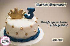 Sweet Cucas and Cupcakes by Rosângela Rolim: Mini Bolo de Mesversario