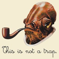 Admiral Ackbar is all business!