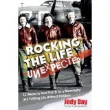 Rocking the Life Unexpected: 12 Weeks to Your Plan B for a Meaningful and Fulfiling Life Without Children, by Jody Day Books To Read, My Books, Life Unexpected, Childfree, Losing A Child, Film Books, Fiction Books, Meaningful Life, The Life