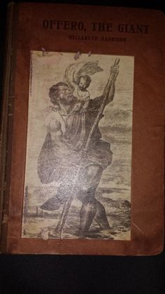 OFFERO, THE GIANT. A CHRISTMAS EVE STORY  1912  1ST EDITION HARDCOVER