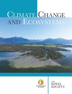 Climate Change and Ecosystems Future Research, Environmental Studies, Book Table, Royal Society, National Academy, Academy Of Sciences, Reading Online, Climate Change, Sustainability