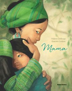 ein einzigartiges Gefühl: Mama Mama is a very beautiful, large-format illustrated book about the different facets of motherhood and is an exception, just because of Gréban's illustrations. Book Cover Design, Book Design, Album Jeunesse, Kids Story Books, Lectures, Children's Book Illustration, Kids Education, Kids And Parenting, Childrens Books