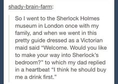 I'm like 103% sure that he wouldn't even need to buy any of the Sherlock fandom a drink to get them in his bedroom