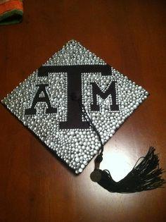 My Texas A&M University Graduation Cap! Whoop!