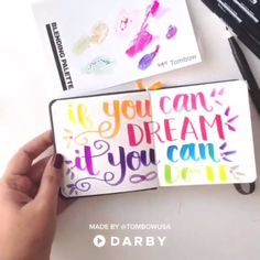 """Customize a Mini Notebook with Quotes - """"If you can dream it, you can do it"""" - An-Marí Cronjé - Creative Lettering, Brush Lettering, Fun Crafts, Diy And Crafts, Paper Crafts, Calligraphy Letters, Calligraphy Video, Calligraphy Handwriting, Bullet Journal Inspiration"""