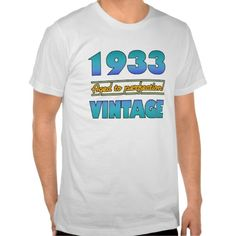>>>Smart Deals for          	1933 Vintage 80th Birthday Tee Shirts           	1933 Vintage 80th Birthday Tee Shirts lowest price for you. In addition you can compare price with another store and read helpful reviews. BuyHow to          	1933 Vintage 80th Birthday Tee Shirts please follow the l...Cleck Hot Deals >>> http://www.zazzle.com/1933_vintage_80th_birthday_tee_shirts-235574852475286147?rf=238627982471231924&zbar=1&tc=terrest