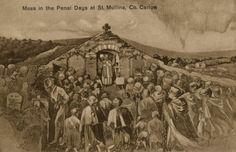 Irish Catholic Mass in Penal Days- forbidden...