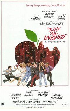 """~""""They All Laughed"""". (with Audrey Hepburn, Dorothy Stratton, John Ritter, Ben Gazarra, Patty Hansen/Richards, Sean Ferrer... etc.) ~*"""