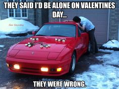 Valentine's Day Humor: Who needs a date when you have a beautiful car? Car Jokes, Funny Car Memes, Car Humor, Funny Humor, Funny Stuff, Best Dating Sites, Pony Car, Love Memes, Dating Humor