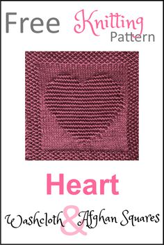 Free Knitting Pattern Heart Dishcloth or Afghan Square - Daisy and Storm Knitted Squares Pattern, Knitted Dishcloth Patterns Free, Baby Hat Knitting Patterns Free, Knitting Squares, Knitted Washcloths, Knit Dishcloth, Free Knitting, Knitting Needles, Crochet Patterns