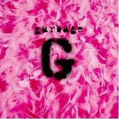 55. Garbage - Garbage : How many of these albums do you own? Check out our poll on Facebook: http://on.fb.me/JaCgUY