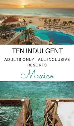 10 Indulgent Adults Only All Inclusive Resorts in Mexico So beautiful! Theres nothing like an indulgent getaway without kids to relax & rejuvenate. These 10 adults only all inclusive resorts in Mexico are waiting just for you. Click through to read now… All Inclusive Mexico, Adult Only All Inclusive, All Inclusive Honeymoon, Best All Inclusive Resorts, Cancun Resorts, Resorts In Mexico, All Inclusive Travel Deals, Affordable Honeymoon, Honeymoon Ideas
