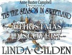 'Tis The Season In Sweetland - Volume 7 - Christmas Discovery by Linda Gilden, http://www.amazon.com/dp/B00PKKNXUE/ref=cm_sw_r_pi_dp_kmwzub1GPXPWP