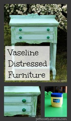 Vaseline Distressed Furniture Finish In Turquoise And Green - Petticoat Junktion - vaseline distressed furniture Petticoat Junktion - Distressed Furniture Painting, Paint Furniture, Furniture Projects, Furniture Makeover, Green Distressed Furniture, Furniture Cleaning, Furniture Dolly, Funky Furniture, Cheap Furniture