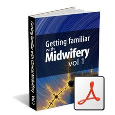 SMNET's Getting Familiar with Midwifery, volume 1
