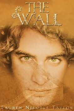 The Wall (The Woodlands) by Lauren Nicolle Taylor, http://www.amazon.com/dp/B00FQJP3VG/ref=cm_sw_r_pi_dp_Qdhwsb1ARFX02