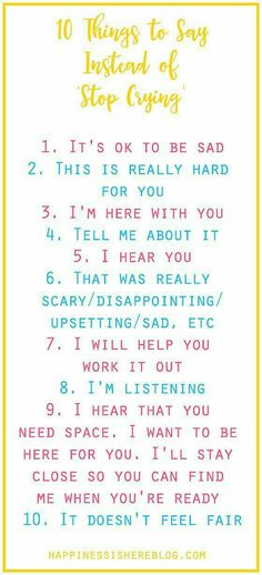 """When your kid is upset and crying, here are 10 helpful phrases that work better than """"Stop crying."""" This is a must-read for every parent! Positive parenting ideas for parents. Kids And Parenting, Parenting Hacks, Parenting Classes, Parenting Styles, Parenting Ideas, Foster Parenting, Peaceful Parenting, Parenting Humor, Parenting Articles"""