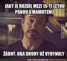 Jaký je rozdíl mezi 15-ti letou pannou a mamutem? Funny Gifs, Funny Jokes, Story Quotes, True Stories, Comedy, Funny Pictures, Happiness, Lol, Humor